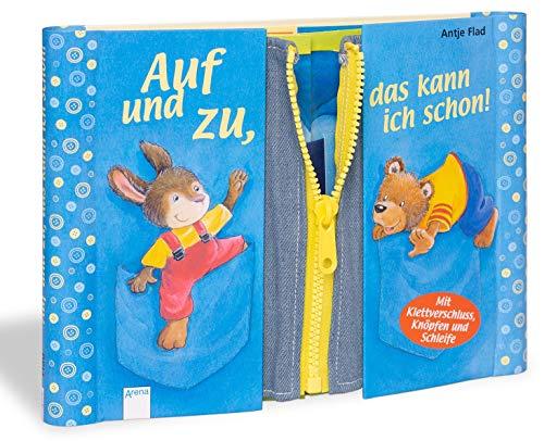 Auf und zu, das kann ich schon!: Mit Klettverschluss, Knöpfen und Schleife für Kinder ab 3 Jahren